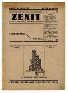 Dragan Alekšić, Ivan Goll, Ljubomir Mičić, Branko Ve Poljanski, Zenit magazine, 1921-27
